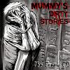 Mummy's Dirty Stories