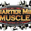 QUARTER MILE MUSCLE