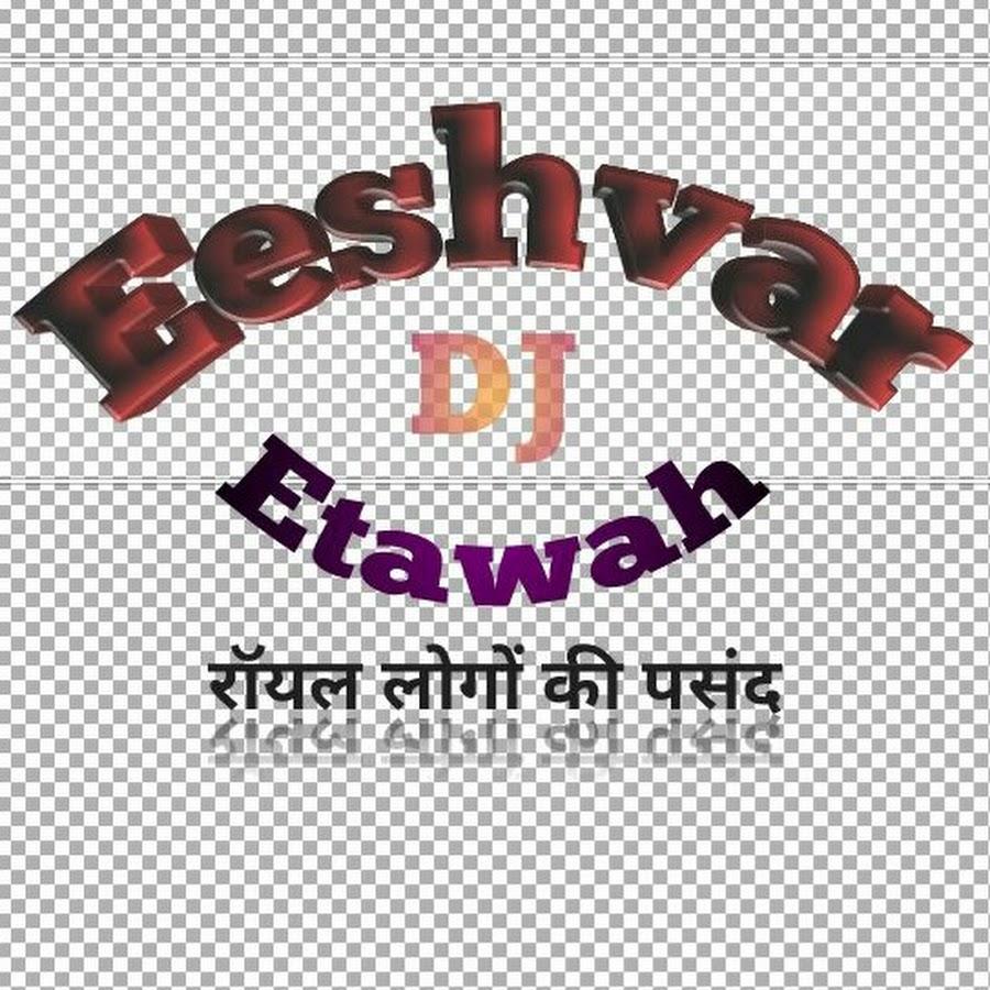 dj Eeshvar Etawah - YouTube