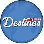 Destinos y Mas
