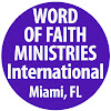 Word Of Faith Ministries International Miami