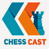 Chess Cast