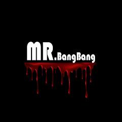 Mr.BangBang