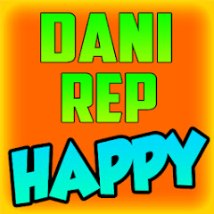 DaniRep Happy Net Worth