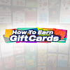 How To Earn Gift Cards