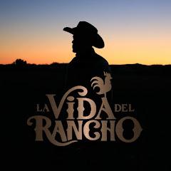 Cuanto Gana La Vida Del Rancho