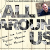 All Around Us Documentary