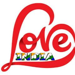 Love India Net Worth