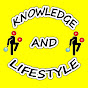 KNOWLEDGE AND LIFESTYLE