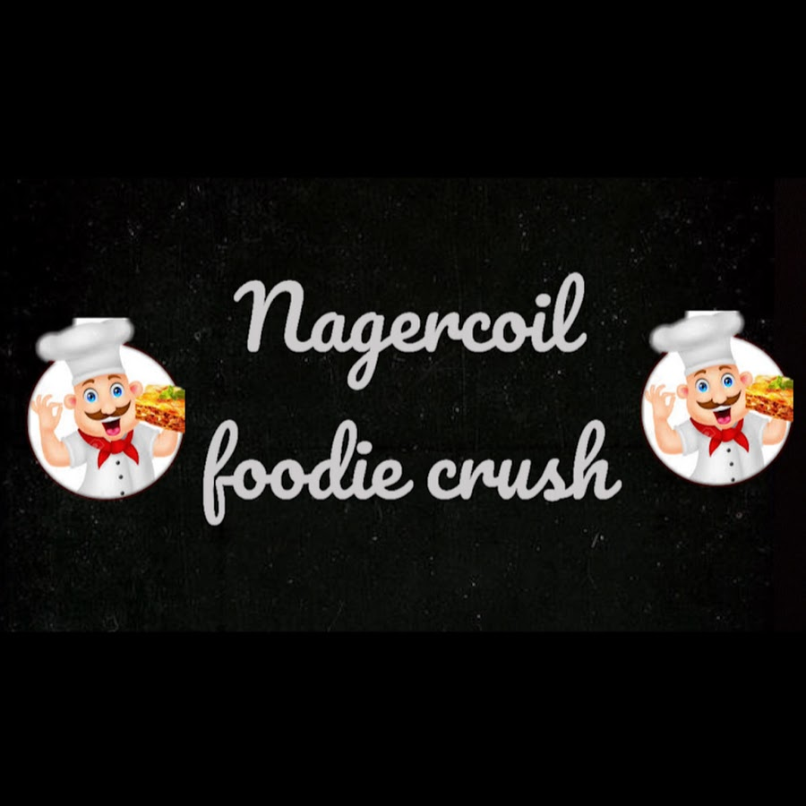 Nagercoil Foodie Crush - YouTube