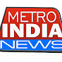 metro india news