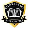 Raising Black Millionaires