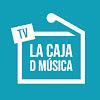 LaCajadMúsica TV