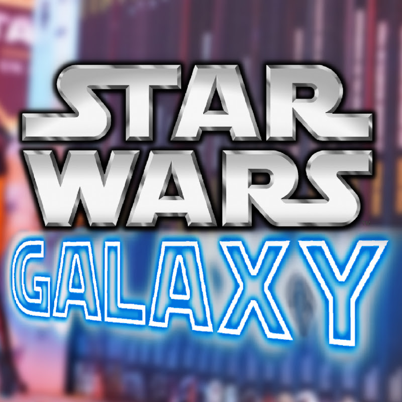 Youtubeur STAR WARS Galaxy