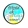 World of Medical saviours