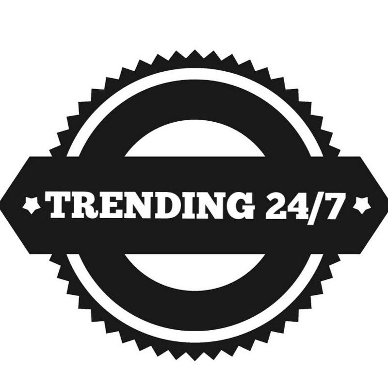 Trending 24/7