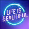 Life is Beautiful Festival
