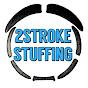 2STROKE STUFFING