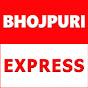 Bhojpuri Express