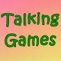 Talking Games