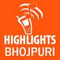 Highlights Bhojpuri