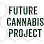 Future Cannabis Project