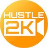 HUSTLE 2K