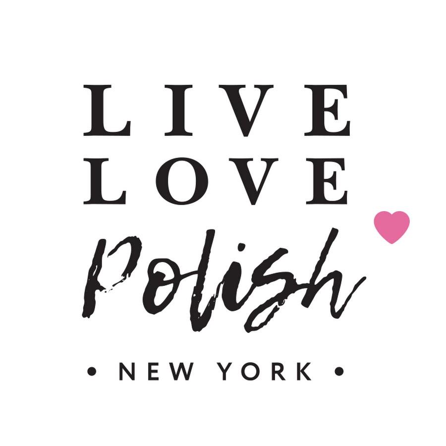 Live Love Polish Youtube
