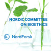 Nordic Committee on Bioethics