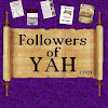 Officially the FollowersofYah.com