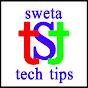 Sweta Tech Tips