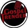 GospelTrender Tv
