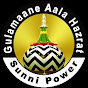 Gulamaane Aala Hazrat