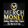 Merch Money