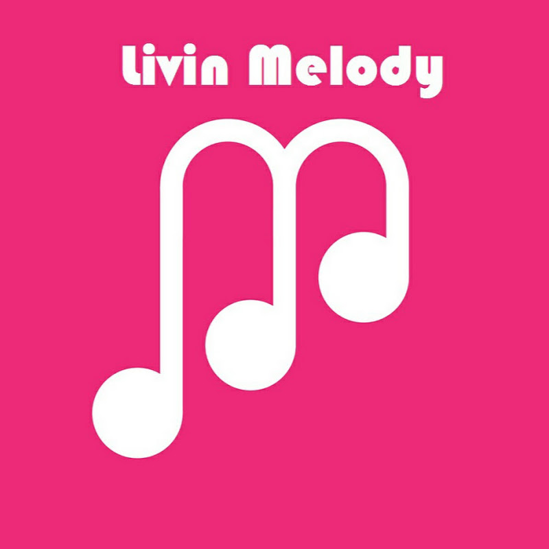 Livin Melody (livin-melody)