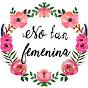 No Tan Femenina