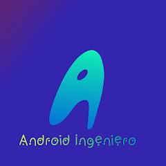 Android Ingeniero