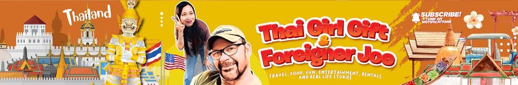 Thai Girl Gift & Foreigner Joe Banner