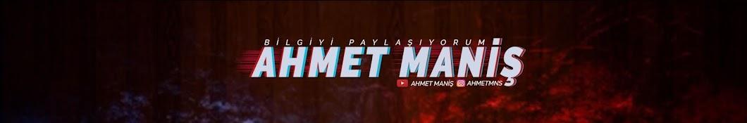 Ahmet Maniş Banner
