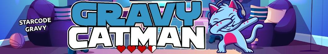 Gravycatman