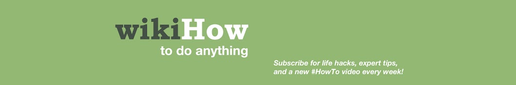 wikiHow Banner