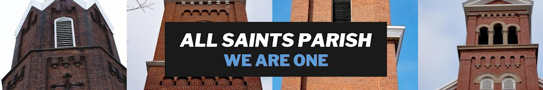 All Saints Parish - We Are One