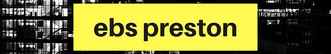 Ebs Preston Banner