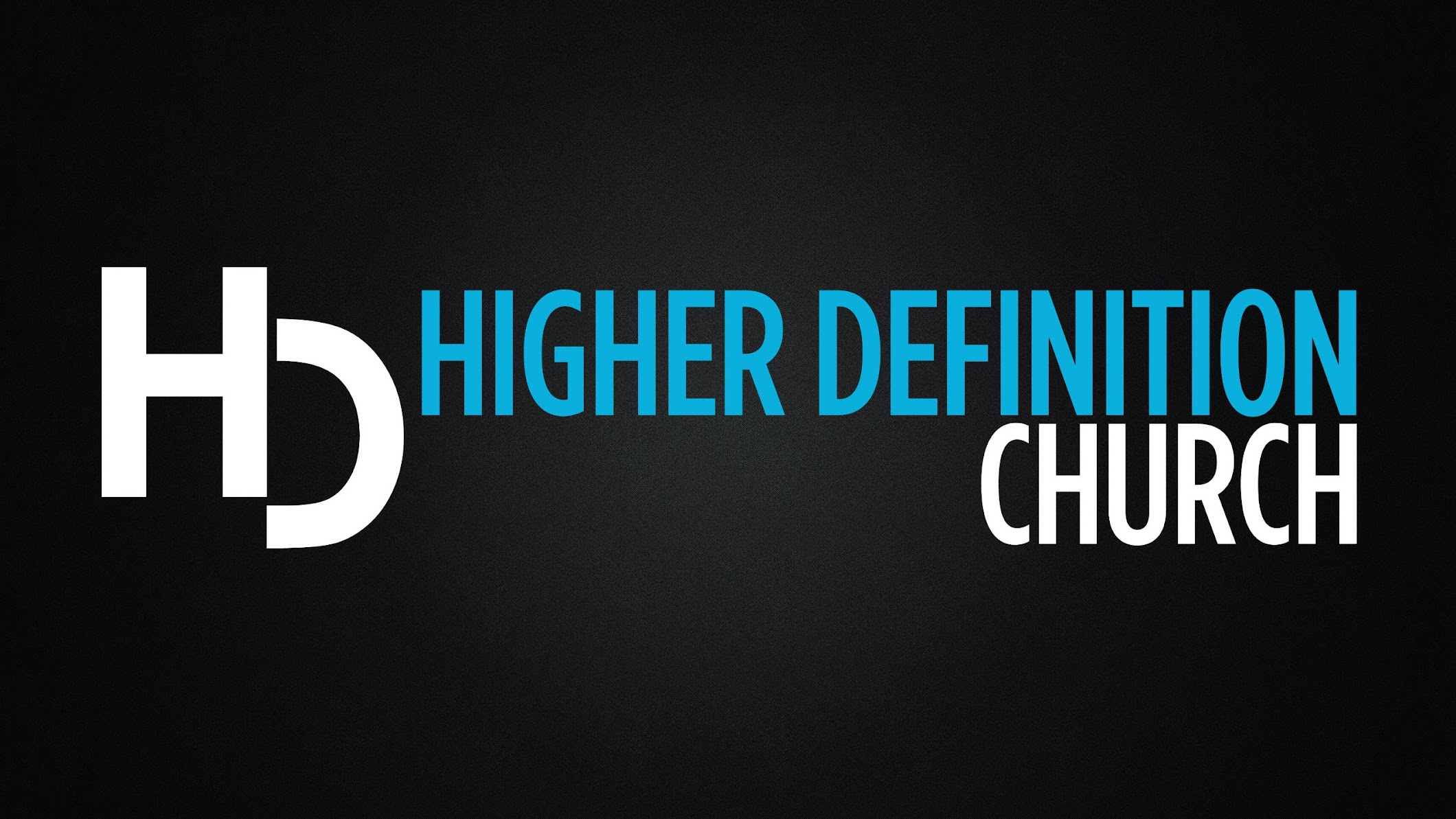 Higher Definition Church