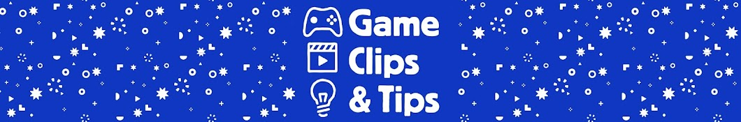 Game Clips And Tips