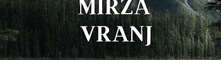 Mirza Vranj NOVO