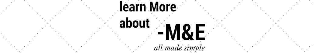 M&E Made Simple