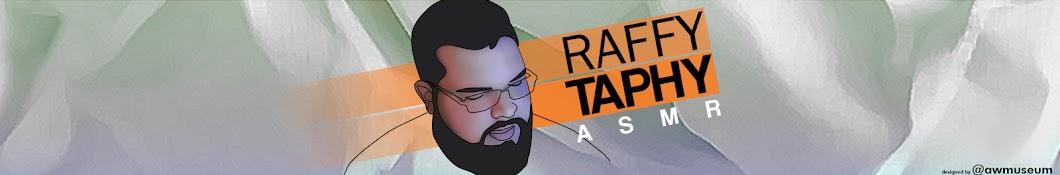 RaffyTaphyASMR