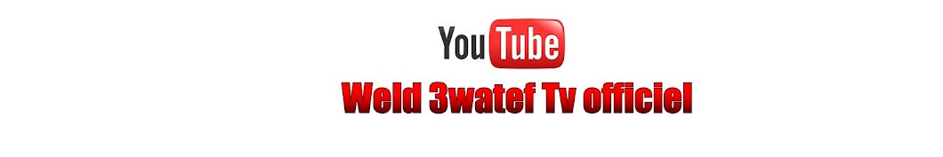 Weld 3watef Tv officiel