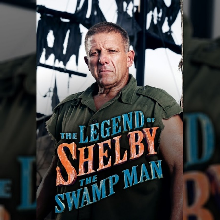 The Legend of Shelby the Swamp Man - тема - YouTube